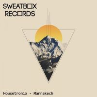 Housetronix - Marrakesh (Extended Mix) [Sweatbox Records]